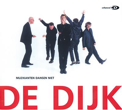 CD-ontwerp voor De Dijk 'Muzikanten dansen niet'.